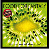 CD-Cover: Food For Fantasy / The Secret Of Dreamin